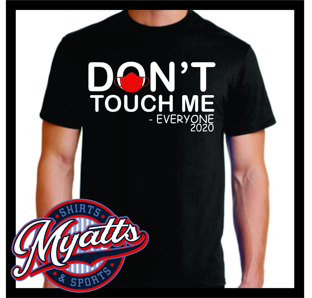 Don't Touch Me Everyone Virus T Shirt Men's