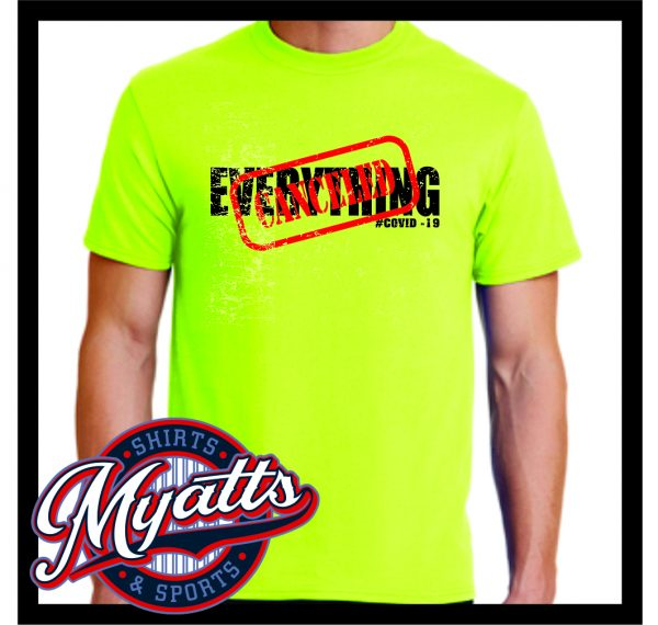 Everything Cancelled Covid T Shirt Men's